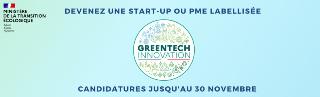 Demandez le label Greentech Innovation